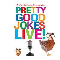 Pretty Good Jokes Live!