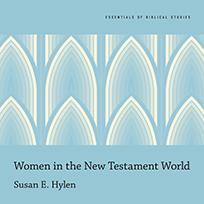 Women in the New Testament World