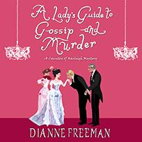 Lady's Guide to Gossip and Murder