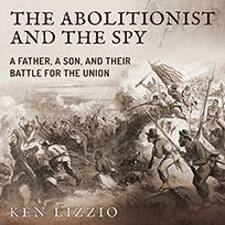 The Abolitionist and the Spy