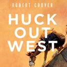 Huck Out West