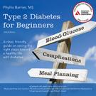 Type 2 Diabetes For Beginners, 2nd Edition