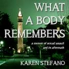What A Body Remembers