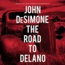 The Road to Delano