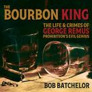 The Bourbon King