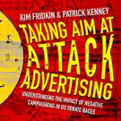 Taking Aim at Attack Advertising