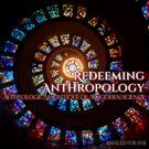Redeeming Anthropology