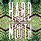 Hard Mouth