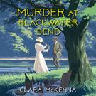 Murder at Blackwater Bend