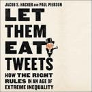 Let Them Eat Tweets