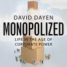 Monopolized