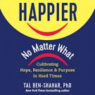 Happier, No Matter What