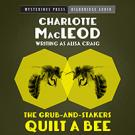 The Grub-and-Stakers Quilt a Bee